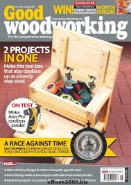 Woodworking Magazine Free Downloads by Good Woodworking August 2017 Free Pdf Magazine Download