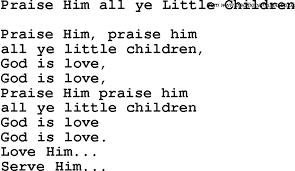 christian childrens song praise him all ye children lyrics
