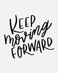 best 25 keep moving forward ideas on pinterest moving forward