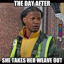 Nappy Hair Meme - 21 hilarious weave memes that will make you laugh pimp my