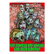zombie apocalypse horror birthday greeting cards zazzle com au