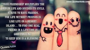 true friendship multiplies la in y divides its evils