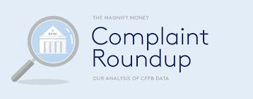 consumer financial protection bureau the most complained about magnifymoney