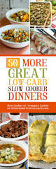 50 more great low carb slow cooker dinners slow cooker or