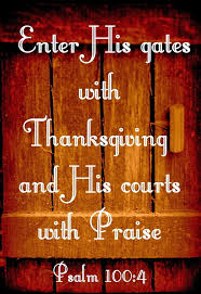 enter into his gates with thanksgiving