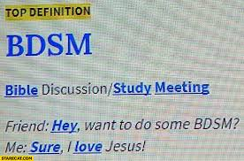 Memes Urban Dictionary - bdsm meaning bible discussion study meeting urban dictionary