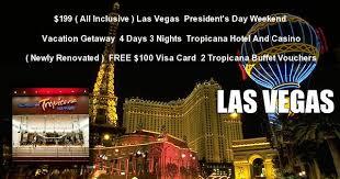 President Weekend 199 Las Vegas 4 Day President U0027s Day Weekend Getaway