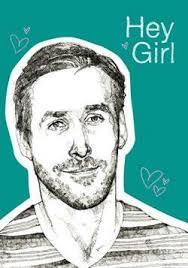Ryan Gosling Hey Girl Memes - movie star meme journals ryan gosling hey girl