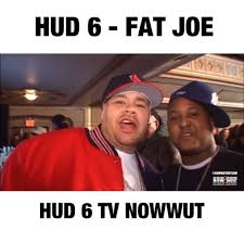 Fat Joe Meme - throwbackthursday tbt riphud6 riphuddy6 fatjoe and hud6 at