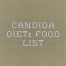 candida albicans diet food list u2013 yeast infection and candida albicans