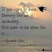 quotes learning to be alone shivansh sahu quotes yourquote