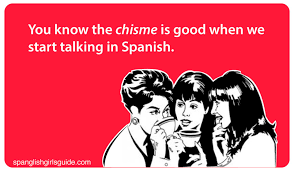 Dating A Latina Meme - you know the chisme is good when we start talking in spanish