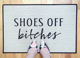 shoes off bitches welcome mat printed outdoor doormat