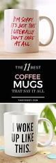 the 25 best coffee mug quotes ideas on pinterest coffee mug