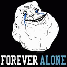 Forever Alone Guy Meme - funny memes forever alone 28 images quotes about being forever