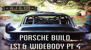 ls1 porsche 911 building a v8 ls1 powered widebody porsche 911 part 4 update