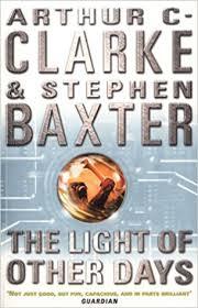 the light of other days the light of other days amazon co uk arthur c clarke stephen