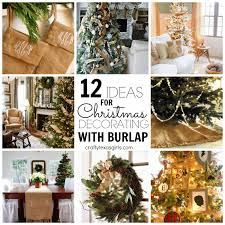 crafty texas girls 12 ideas for christmas decorating with burlap