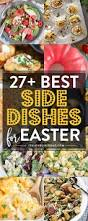 sides for ham easter side dishes more than 50 of the best sides for easter dinner