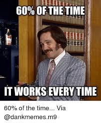 It Works Memes - 25 best memes about memes memes meme generator
