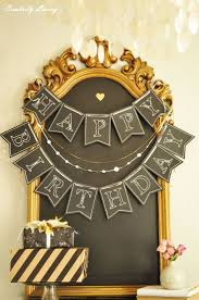 Pinterest Chalkboard by 25 Unique Happy Birthday Chalkboard Ideas On Pinterest Happy