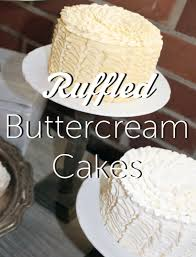 how to make ruffled buttercream cakes learn it make it on craftsy