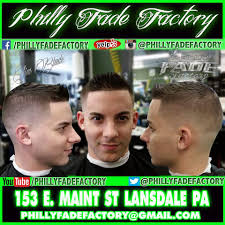 best barbers philly fade factory barber shop lansdale fresh hair