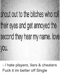 Fuck Love Memes - 25 best memes about cheaters fuck cheaters fuck memes