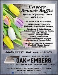Easter Brunch Buffet by Enjoy An Easter Brunch Buffet At Oak U0026 Embers Tavern Geauga News
