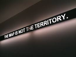 the map is not the territory the map is not the territory illuminated slogan on the wal flickr