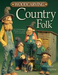 woodcarving country folk 12 caricature projects with personality