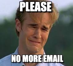 Email Meme - dawson email please on memegen