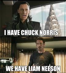 Liam Neeson Meme - i have chuck norris we have liam neeson the avengers quickmeme