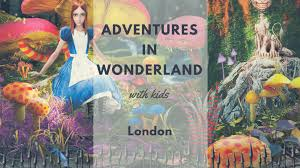 alice in wonderland halloween horror nights adventures in wonderland with kids in london this summer best