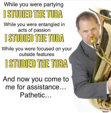 Tuba Memes - pin by liam mcgreevy on this dank hell of ours pinterest memes