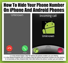 how to hide number on android how to hide your phone number on iphone and android phones
