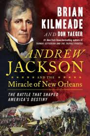 Hickory Barnes And Noble Andrew Jackson And The Miracle Of New Orleans The Battle That