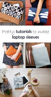 Home Decor Sewing Projects by 5 Diy To Try Laptop Sleeve Laptop Sleeves And Craft