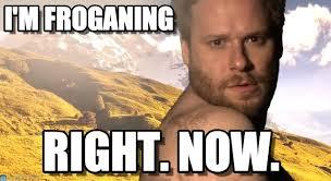 Seth Rogen Meme - froganing i m froganing on memegen