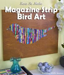 Magazine Wall Art Diy by How To Make Magazine Strip Art Bird Magazines And Bird Template