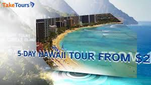 hawaii tours vacation packages taketours