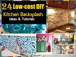 kitchen backsplash ideas diy 24 low price diy kitchen backsplash tips and tutorials decor advisor
