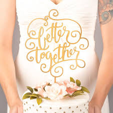 wedding cake topper better together classic collection