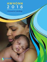 awhonn 2016 resource catalog by association of women u0027s health