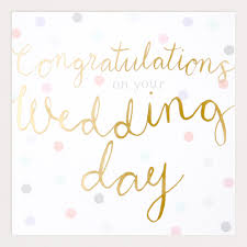 wedding day congratulations congratulations on your wedding day grande card caroline gardner