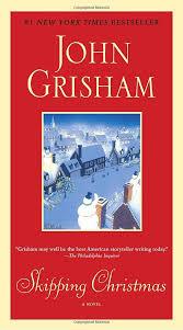 skipping christmas a novel john grisham 9780440422969 amazon