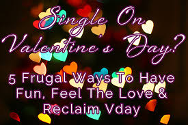 valentines day ideas for couples frugal s day ideas for single vday isn t just