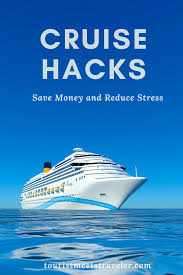cruise travel hacks u2013 save money and reduce stress tourist meets