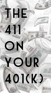 8 best the 411 on your 401 k images on pinterest retirement