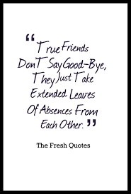 quote friendship bible beautiful goodbye quotes u2013 farewell my friend quotes u0026 sayings
